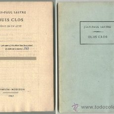 Libros: JEAN-PAUL SARTRE: HUIS CLOS (A PUERTA CERRADA) ED. LIMITADA 151/500 TEATRO FRANCÉS - EXISTENCIALISMO. Lote 27503304