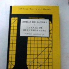Libros: FEDERICO GARCIA LORCA. BODAS DE SANGRE . LA CASA DE BERNARDA ALBA. . Lote 51022709