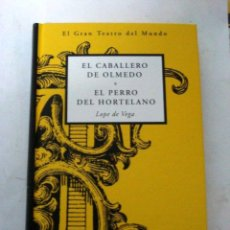 Libros: EL CABALLERO DE OLMEDO. EL PERRRO DEL HORTELANO (LOPE DE VEGA). Lote 51022797