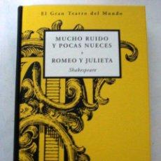 Libros: MUCHO RUIDO Y POCAS NUECES . ROMEO Y JULIETA. (SHAKESPEARE). Lote 51022913