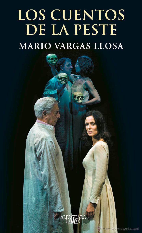 TEATRO. LOS CUENTOS DE LA PESTE - MARIO VARGAS LLOSA (CARTONÉ) (Libros Nuevos - Literatura - Teatro)
