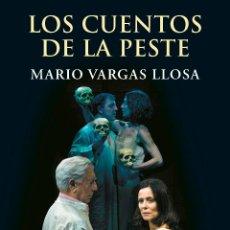 Libros: TEATRO. LOS CUENTOS DE LA PESTE - MARIO VARGAS LLOSA (CARTONÉ). Lote 52316829