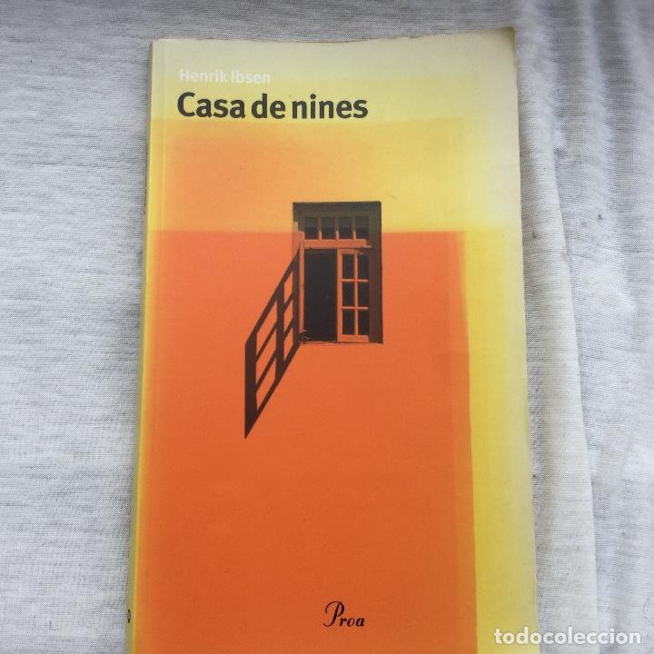 KENRIK IBSEN. CASA DE NINES. PROA-TEATRE NACIONAL. (Libros Nuevos - Literatura - Teatro)