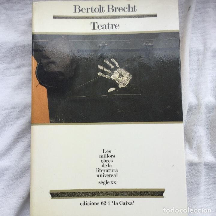 TEATRE. BERTOLT BRECHT. (Libros Nuevos - Literatura - Teatro)