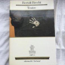 Libros: TEATRE. BERTOLT BRECHT.. Lote 88363396