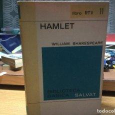 Libros: HAMLET. W. SHAKESPEARE.. Lote 93870345