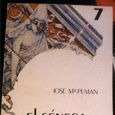 Libros: JOSÉ MARÍA PEMAN - EL SÉNECA TEATRO 258P. Lote 102738755