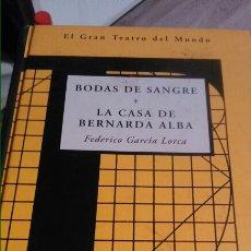 Libros: FEDERICO GARCÍA LORCA - BODAS DE SANGRE. Y LA CASA DE BERNARDA ALBA 223P. Lote 102744966