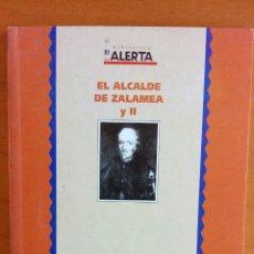 Libros: EL ALCALDE DE ZALAMEA Y II. CALDERÓN DE LA BARCA. BIBLIOTECA ALERTA.. Lote 114341940