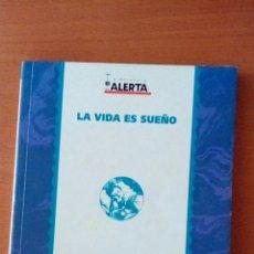 Libros: LA VIDA ES SUEÑO. CALDERÓN DE LA BARCA. BIBLIOTECA ALERTA.. Lote 114364184