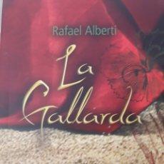 Libros: LA GALLARDA. RAFAEL ALBERTI. Lote 121130528