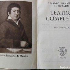 Libros: LEANDRO FERNÁNDEZ DE MORATÍN TEATRO COMPLETO COLECCIÓN CRISOL 44. Lote 135690279