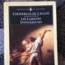 Libros: LES LIASONS DANGEREUSES (ENGLISH). Lote 161436896