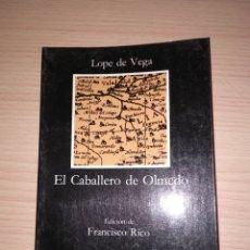 Libros: EL CABALLERO DE OLMEDO. LOPE DE VEGA. Lote 171152927