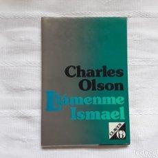 Livros: LLÁMENME ISMAEL. CHARLES OLSON.. Lote 172671699