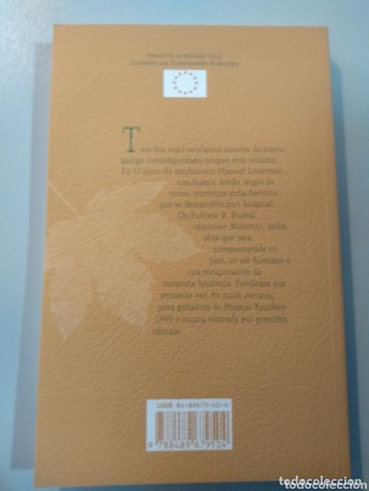 Libros: As actas escuras.Roberto Vidal Bolaño/Maremia.Euloxio Ruibal/O circo da medianoite.Manuel Lourenzo - Foto 2 - 173257373