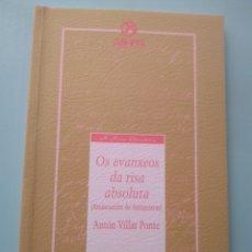 Livros: OS EVANXEOS DA RISA ABSOLUTA. ANTÓN VILAR PONTE. A NOSA TERRA. Lote 173632224