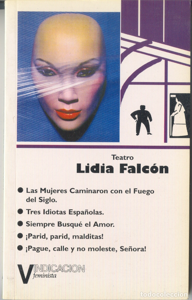 LIDIA FALCÓN - TEATRO (CINCO OBRAS) - VINDICACIÓN FEMINISTA, PUBLICACIONES 1994 1ª EDICIÓN (Libros Nuevos - Literatura - Teatro)