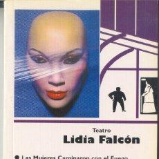 Libros: LIDIA FALCÓN - TEATRO (CINCO OBRAS) - VINDICACIÓN FEMINISTA, PUBLICACIONES 1994 1ª EDICIÓN. Lote 180401596