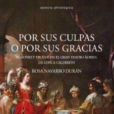 Libros: POR SUS CULPAS O POR SUS GRACIAS (ROSA NAVARRO DURÁN) CALAMBUR 2016. Lote 181402856