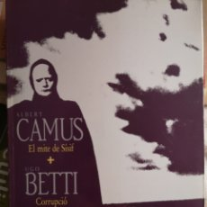 Libros: CAMUS, ALBERT: EL MITE DE SÍSIF; BETTI, HUGO: CORRUPCIÓ AL PALAU DE LA JUSTÍCIA. REUS, 1987.. Lote 182595983