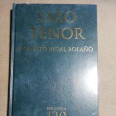 Libros: NUEVO EN EL PLÁSTICO. SAXO TENOR. ROBERTO VIDAL BOLAÑO. TAPA DURA EN GALLEGO. Lote 184151861