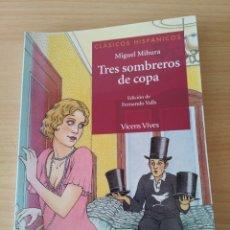 Libros: TRES SOMBREROS DE COPA. MIGUEL MIHURA. NUEVO. Lote 190580218