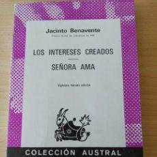 Libros: LOS INTERESES CREADOS/ SEÑORA AMA. NUEVO. Lote 196326395