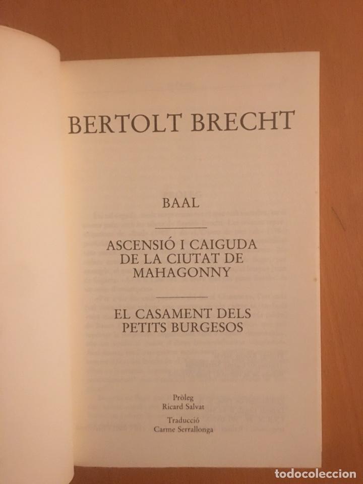 Libros: Bertolt Brech. Baal, El casament dels petits burgesos, Manhagonny - Foto 2 - 196795588