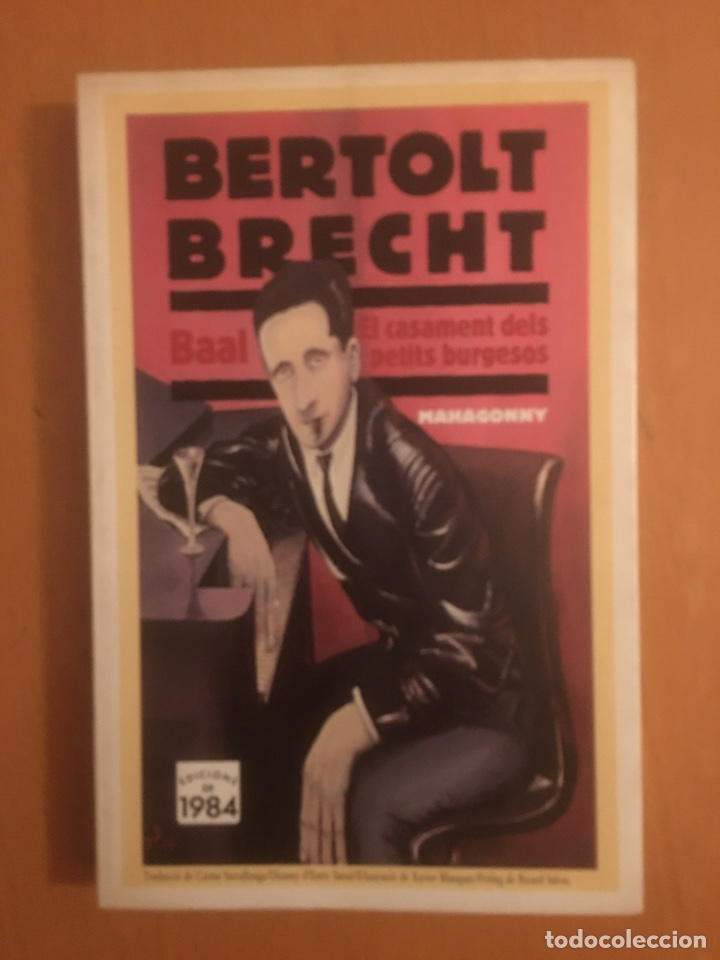 BERTOLT BRECH. BAAL, EL CASAMENT DELS PETITS BURGESOS, MANHAGONNY (Libros Nuevos - Literatura - Teatro)