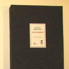Libros: MARECHAL, LEOPOLDO - ALIJERANDRO - PRIMERA EDICIÓN DE LA OBRA . Lote 201312610