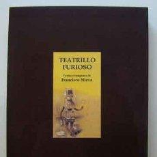 Libros: NIEVA FRANCISCO - TEATRILLO FURIOSO - PRIMERA EDICION FIRMADO. Lote 201674457