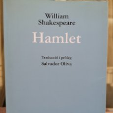 Libros: WILLIAM SHAKESPEARE. HAMLET. TRAD. I PRÒL. SALVADOR OLIVA. VICENS I VIVES, 2A REIMPRESSIÓ 2011 (NOU.. Lote 209015476