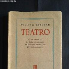 Libros: TEATRO - WILLIAM SAROYAN (BUENOS AIRES : LOSADA, 1957). Lote 207974398