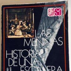 Libros: LAS MENINAS, HISTORIA DE UNA ESCALERA. TEATRO ANTONIO BUERO VALLEJO. Lote 210424960