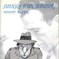 Libros: SUENIOS D'UN SEDUTOR (PLAY IT AGAIN, SAM) - WOODY ALLEN - MIGUEL ÁNCHEL BARCOS - ARAGONÉS. Lote 215480387