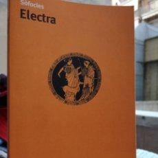 Libros: SÒFOCLES. ELECTRA.. ADAPTACIÓ JERONI RUBIÓ I RODON. INTRO. JAUME PÒRTULAS. 1A ED FEBRER 2010. (NOU).. Lote 215827467