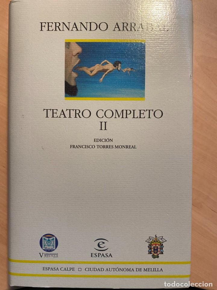 FERNANDO ARRABAL TEATRO COMPLETO II (Libros Nuevos - Literatura - Teatro)