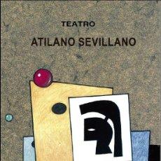 Libros: MICROTEATRO. PIEZAS (HIPER)BREVES PARA GENTE JOVEN (ATILANO SEVILLANO) CASTILLA ED. 2020. Lote 237195975
