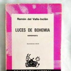 Libros: VALLE-INCLÁN: LUCES DE BOHEMIA - NUEVO. Lote 240026375