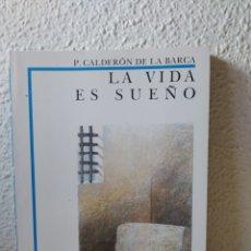 Libros: LA VIDA ES SUEÑO. P. CALDERÓN DE LA BARCA. NUEVO. Lote 243113020
