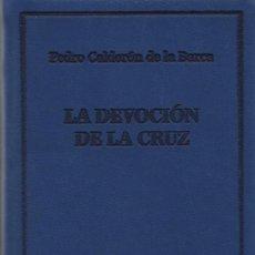 Libros: LA DEVOCIÓN DE LA CRUZ.PEDRO CALDERÓN DE LA BARCA.SIMANCAS EDICIONES (EL PARNASILLO). 2007.NUEVO.. Lote 244771725