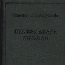 Libros: DEL REY ABAJO, NINGUNO.FRANCISCO DE ROJAS ZORRILLA.SIMANCAS EDICIONES (EL PARNASILLO).2007.NUEVO.. Lote 244772570