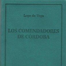 Libros: LOS COMENDADORES DE CÓRDOBA.LOPE DE VEGA.SIMANCAS EDICIONES(EL PARNASILLO).2007.NUEVO.. Lote 244773090