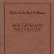 Libros: LOS CABELLOS DE ABSALÓN.PEDRO CALDERÓN DE LA BARCA.SIMANCAS EDICIONES (EL PARNASILLO).2007.NUEVO.. Lote 244773780