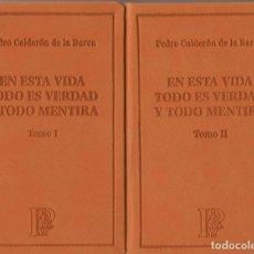 Libros: EN ESTA VIDA TODO ES VERDAD Y TODO ES MENTIRA.PEDRO CALDERÓN DE LA BARCA.EL PARNASILLO.2007.NUEVO.. Lote 244774475