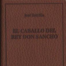 Libros: EL CABALLO DEL REY DON SANCHO.JOSÉ ZORRILLA.SIMANCAS EDICIONES (EL PARNASILLO).2007.NUEVO.. Lote 244775240