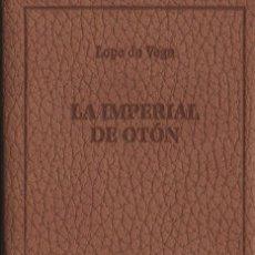 Libros: LA IMPERIAL DE OTÓN. LOPE DE VEGA. SIMANCAS EDICIONES (EL PARNASILLO). 2006. NUEVO.. Lote 244775940