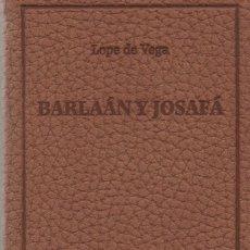 Libros: BARLAÁN Y JOSAFÁ. LOPE DE VEGA. SIMANCAS EDICIONES (EL PARNASILLO). 2006. NUEVO.. Lote 244776150