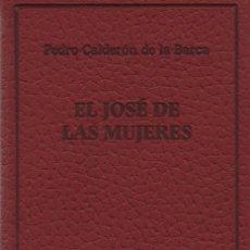 Libros: EL JOSÉ DE LAS MUJERES. PEDRO CALDERÓN DE LA BARCA. SIMANCAS EDICIONES (EL PARNASILLO). 2007. NUEVO.. Lote 244776655